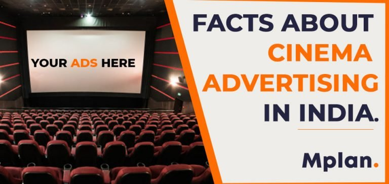 Facts About Cinema Advertising in India